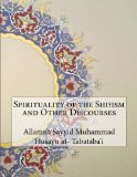 Book Cover Spirituality of the Shi?ism and Other Discourses