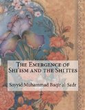 Book Cover The Emergence of Shi'ism and the Shi ites