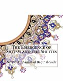 Book Cover The Emergence of Shi'ism and the Shi'ites