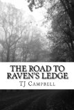 Book Cover The Road to Raven's Ledge (A Stirling Thegn Mystery) (Volume 1)