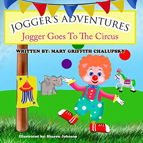 Jogger's Adventures - Jogger Goes To The Circus