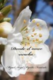 Book Cover Donde el amor escucha (Spanish Edition)