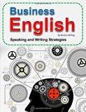 Book Cover Business English: Speaking and Writing Strategies for Success