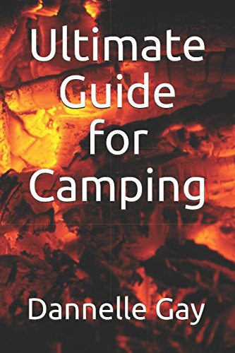 Ultimate Guide for Camping