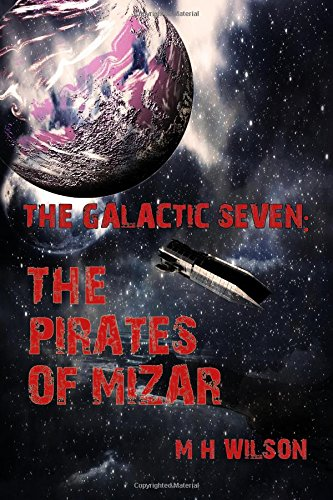 Book Cover The Pirates of Mizar (The Galactic Seven) (Volume 2)