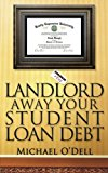 Book Cover Landlord Away Your Student Loan Debt