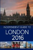 Book Cover The Independent Guide to London 2016