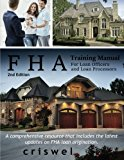 Book Cover FHA Training Manual for Loan Officers and Loan Processors (2nd Edition): A comprehensive resource that includes the latest updates on FHA loan origination