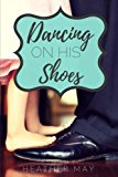 Book Cover Dancing On His Shoes