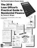 Book Cover 2016 Loan Officer's Practical Guide to Residential Finance 2016: SAFE Act Included (The Practical Guide to Finance Series)