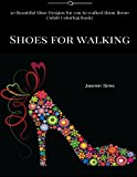 Book Cover Shoes for walking: 30 Beautiful Shoe Designs for you to walked them throw (Drawing Book)