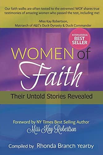 Women Of Faith Their Untold Stories Revealed (Volume 1)