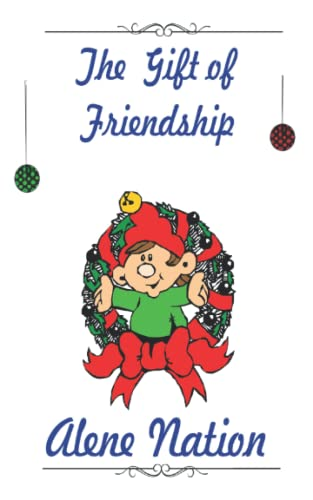 Book Cover The Gift of Friendship: A Christmas Tale