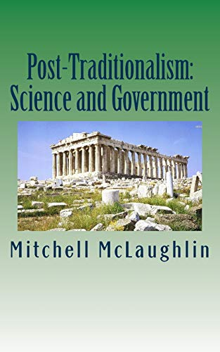 Post-Traditionalism: Science and Government