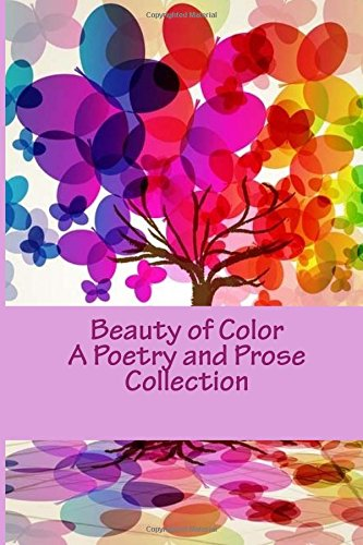 Beauty of Color: A Poetry and Prose Collection