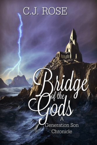 Book Cover Bridge of the Gods a Generation Son Chronicle: Volume 1