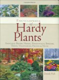 Book Cover Encyclopedia of Hardy Plants: Annuals, Bulbs, Herbs, Perennials, Shrubs, Trees, Vegetables, Fruits and Nuts
