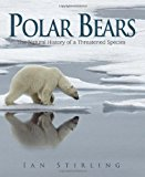 Book Cover Polar Bears: A Natural History of a Threatened Species