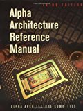 Book Cover Alpha Architecture Reference Manual, Third Edition (HP Technologies)