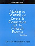 Book Cover Making the Writing And Research Connection With the I-search Process (How to Do It Manuals for Librarians)