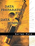 Book Cover Data Preparation for Data Mining (The Morgan Kaufmann Series in Data Management Systems)