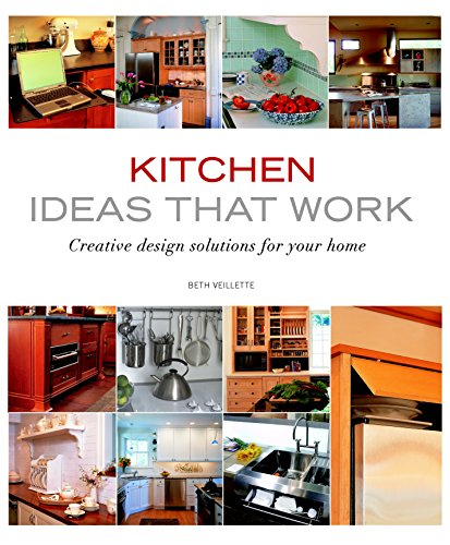 Kitchen Ideas That Work: Creative Design Solutions For