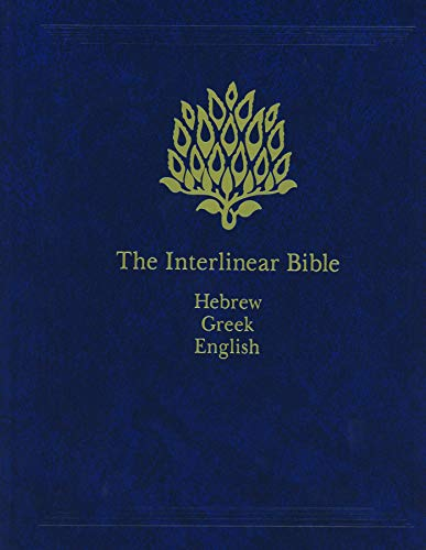 The Interlinear Bible Hebrew Greek English English