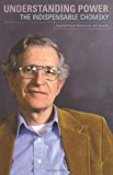 Book Cover Understanding Power: The Indispensible Chomsky