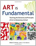 Book Cover Art Is Fundamental: Teaching the Elements and Principles of Art in Elementary School