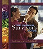 Book Cover The Cancer Survivor's Guide: Foods That Help You Fight Back