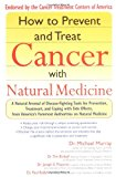 Book Cover How to Prevent and Treat Cancer with Natural Medicine