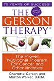 Book Cover The Gerson Therapy: The Proven Nutritional Program for Cancer and Other Illnesses
