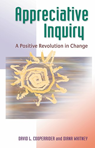 Book Cover Appreciative Inquiry: A Positive Revolution in Change