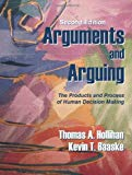Book Cover Arguments and Arguing: The Products and Process of Human Decision Making, Second Edition