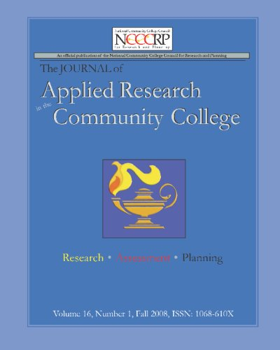 Book Cover Journal Of Applied Research In The Community College: Volume 16, Number 1, Fall 2008