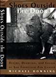 Book Cover Shoes Outside the Door: Desire, Devotion and Excess at San Francisco Zen Center