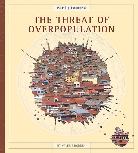 Book Cover The Threat of Overpopulation (Earth Issues)
