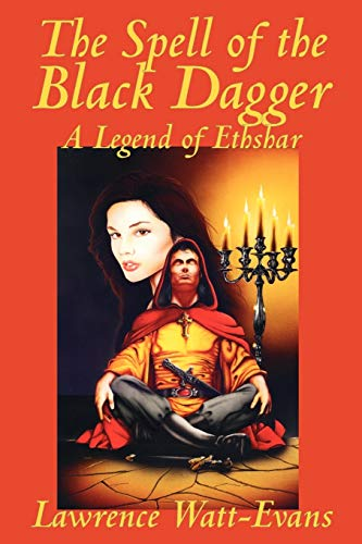 The Spell of the Black Dagger (Legends of Ethshar)