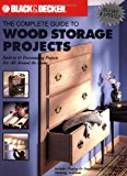 Book Cover Black & Decker The Complete Guide to Wood Storage Projects: Built-in & Freestanding Projects For All Around the Home (Black & Decker Complete Guide)