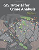 Book Cover GIS Tutorial for Crime Analysis