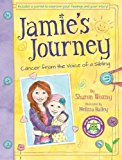 Book Cover Jamie's Journey: Cancer from the Voice of a Sibling