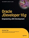 Book Cover Oracle JDeveloper 10g: Empowering J2EE Development (Expert's Voice)