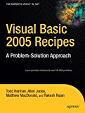 Book Cover Visual Basic 2005 Recipes: A Problem-Solution Approach (Expert's Voice in .NET)