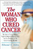 Book Cover The Woman Who Cured Cancer: The Story of Cancer Pioneer Virginia Livingston-Wheeler, M.D., and the Discovery of the Cancer-Causing Microbe