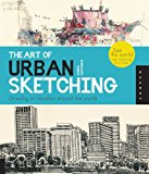Book Cover The Art of Urban Sketching: Drawing On Location Around The World