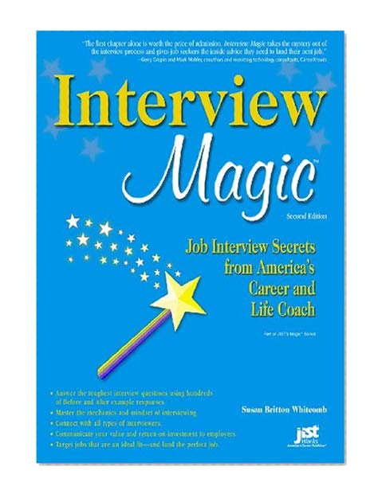 interview magic  job interview secrets from america u0026 39 s
