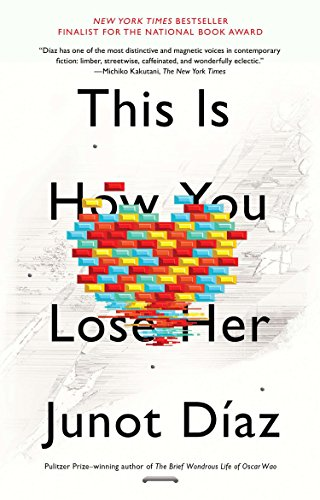 This Is How You Lose Her by Junot D?az