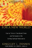 Book Cover New Consciousness for a New World: How to Thrive in Transitional Times and Participate in the Coming Spiritual Renaissance