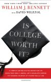 Book Cover Is College Worth It?: A Former United States Secretary of Education and a Liberal Arts Graduate Expose the Broken Promise of Higher Education