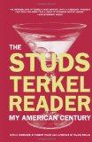Book Cover The Studs Terkel Reader: My American Century